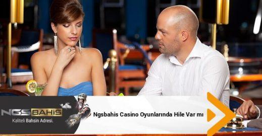 Ngsbahis Casino Oyunlarında Hile Var mı