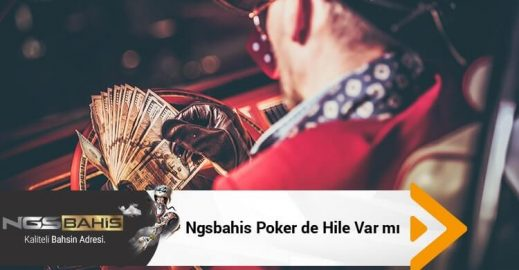 Ngsbahis Poker de Hile Var mı